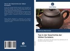 Bookcover of Tee in der Geschichte der Völker Eurasiens