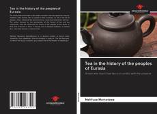 Capa do livro de Tea in the history of the peoples of Eurasia