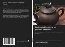 Bookcover of El té en la historia de los pueblos de Eurasia