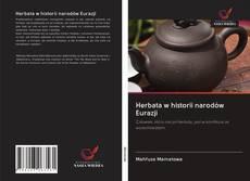 Bookcover of Herbata w historii narodów Eurazji