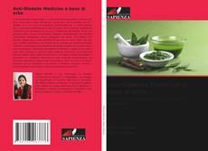 Bookcover of Anti-Diabete Medicina a base di erbe