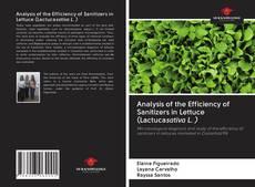 Portada del libro de Analysis of the Efficiency of Sanitizers in Lettuce (Lactucasativa L. )