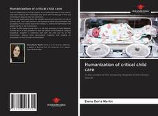 Capa do livro de Humanization of critical child care