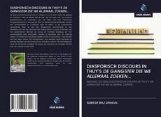 Borítókép a  DIASPORISCH DISCOURS IN THUY'S DE GANGSTER DIE WE ALLEMAAL ZOEKEN... - hoz
