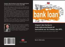 Portada del libro de Impact des facteurs macroéconomiques et bancaires sur le niveau des NPL