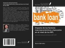 Обложка Impacto de los factores macroeconómicos y bancarios en el nivel de los NPL