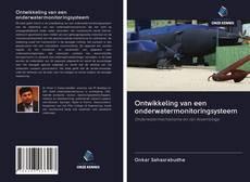 Borítókép a  Ontwikkeling van een onderwatermonitoringsysteem - hoz