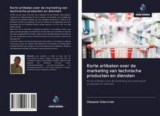 Borítókép a  Korte artikelen over de marketing van technische producten en diensten - hoz