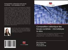 Couverture de Composition cationique des boues curatives - microdialyse in vitro