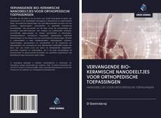 Bookcover of VERVANGENDE BIO-KERAMISCHE NANODEELTJES VOOR ORTHOPEDISCHE TOEPASSINGEN