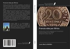 Обложка Francia vista por África