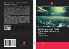 Portada del libro de Cartas, mapas de Paolo Toscanelli e cálculos de Colombo