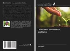 Обложка La iniciativa empresarial ecológica