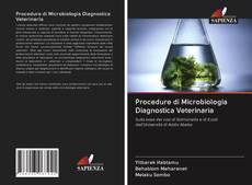 Bookcover of Procedure di Microbiologia Diagnostica Veterinaria