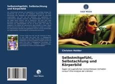 Bookcover of Selbstmitgefühl, Selbstachtung und Körperbild