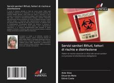 Copertina di Servizi sanitari Rifiuti, fattori di rischio e disinfezione