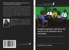 Portada del libro de Análisis lingüístico del discurso hecho en la situación de la entrevista