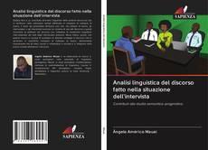 Copertina di Analisi linguistica del discorso fatto nella situazione dell'intervista