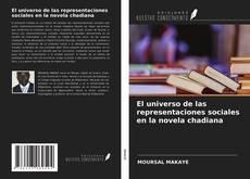 Copertina di El universo de las representaciones sociales en la novela chadiana