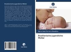 Copertina di Brasilianische jugendliche Mütter