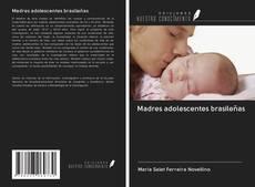 Обложка Madres adolescentes brasileñas