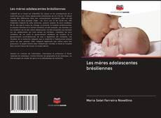 Les mères adolescentes brésiliennes kitap kapağı