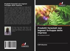 Couverture de Prodotti forestali non legnosi Sviluppo delle imprese