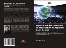 Portada del libro de Exploration des méthodes de localisation de logiciels Open Source