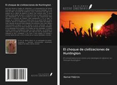 Обложка El choque de civilizaciones de Huntington