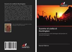 Bookcover of Scontro di civiltà di Huntington