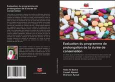 Couverture de Évaluation du programme de prolongation de la durée de conservation