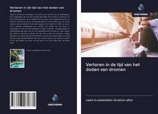 Capa do livro de Verloren in de tijd van het doden van dromen