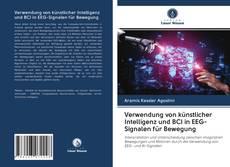 Bookcover of Verwendung von künstlicher Intelligenz und BCI in EEG-Signalen für Bewegung