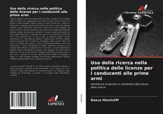 Portada del libro de Uso della ricerca nella politica delle licenze per i conducenti alle prime armi