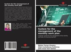 Bookcover of System for the management of the monthly work plan