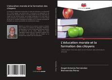 Buchcover von L'éducation morale et la formation des citoyens