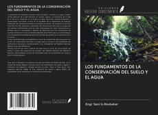 Portada del libro de LOS FUNDAMENTOS DE LA CONSERVACIÓN DEL SUELO Y EL AGUA