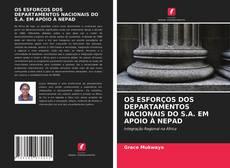 Bookcover of OS ESFORÇOS DOS DEPARTAMENTOS NACIONAIS DO S.A. EM APOIO À NEPAD