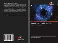 Bookcover of Teoria della Gravitazione