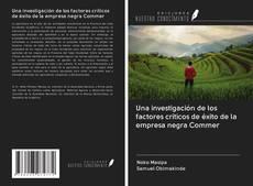 Обложка Una investigación de los factores críticos de éxito de la empresa negra Commer