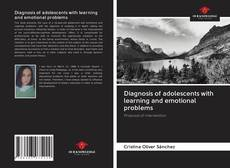 Bookcover of Diagnosis of adolescents with learning and emotional problems