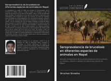 Buchcover von Seroprevalencia de brucelosis en diferentes especies de animales en Nepal