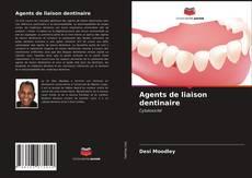 Portada del libro de Agents de liaison dentinaire