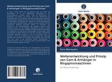 Capa do livro de Weiterentwicklung und Prinzip von Cam & Anhänger in Ringspinnmaschinen