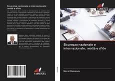 Bookcover of Sicurezza nazionale e internazionale: realtà e sfide