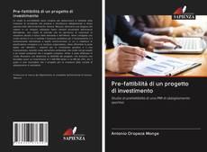 Bookcover of Pre-fattibilità di un progetto di investimento