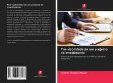 Capa do livro de Pré-viabilidade de um projecto de investimento