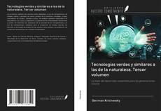 Bookcover of Tecnologías verdes y similares a las de la naturaleza. Tercer volumen