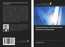 Bookcover of Corporaciones multinacionales africanas emergentes