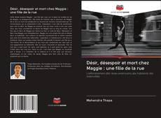 Обложка Désir, désespoir et mort chez Maggie : une fille de la rue